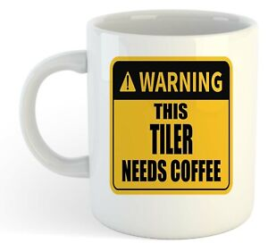 Warning-Esta-Tiler-Necesita-Cafe-Blanco-Taza-Regalo-Trabajo-Regalo