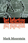 Red Reflections by Mark Moorstein (Paperback / softback, 2000)