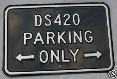 """DAIMLER DS420 STEEL PARKING SIGN DAIMLER /""""DS420 PARKING ONLY/"""" SIGN13"""