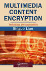 Multimedia Content Encryption by Shiguo Lian (Hardback, 2008)