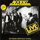Live Sentence von Alcatrazz (2011)