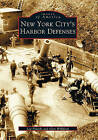 New York City's Harbor Defenses by Glen Williford, Leo Polaski (Paperback / softback, 2003)
