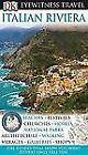 Eyewitness Travel Guide: Eyewitness Travel Guide - Italian Riviera by Dorling Kindersley Publishing Staff (2009, Paperback)