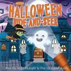 A Moonlight Book: Halloween Hide-And-Seek by Moira Butterfield, Elizabeth Golding (Hardback, 2015)