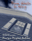 From Ghetto to Glory: An Unusual Journey of Recovery by Monique Douglass-Andrews (Hardback, 2003)