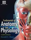 Fundamentals of Anatomy and Physiology by Donald C. Rizzo (Paperback, 2015)