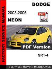 dodge neon srt 4 2003 2005 service manual workshop manual repair rh ebay com Dodge Neon SRT-4 Interior Dodge Neon SRT-4 Engine