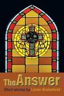 The Answer by Linda Brakefield (Paperback / softback, 2013)