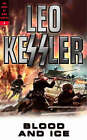 Blood and Ice by Leo Kessler (Paperback, 2004)