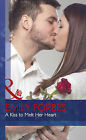 A Kiss to Melt Her Heart by Emily Forbes (Hardback, 2015)