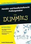 Handels- und Gesellschaftsrecht für Dummies. Prüfungstrainer von André Niedostadek (2014, Taschenbuch)