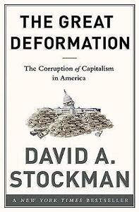 The-Great-Deformation-The-Corruption-of-Capitalism-in-America