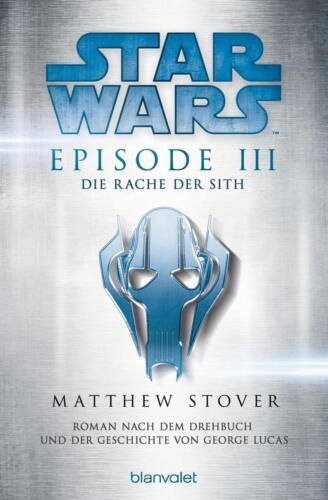 1 von 1 - Star Wars(TM) - Episode III - Die Rache der Sith  ► Matthew Stover  ►►►UNGELESEN