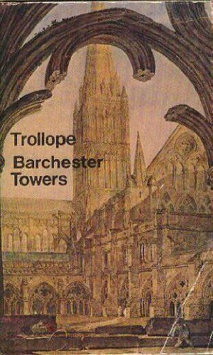 Barchester Towers (Everyman Paperbacks)-Anthony Trollope