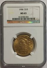 1906 Gold $10 Liberty Eagle Coin - NGC MS 63