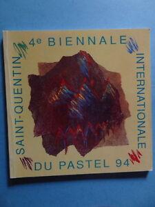 4e-Biennale-Internationale-du-Pastel-a-Saint-Quentin-1994-Aisne-Picardie