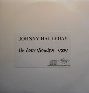JOHNNY-HALLYDAY-UN-JOUR-VIENDRA-PROMO-CD-SINGLE