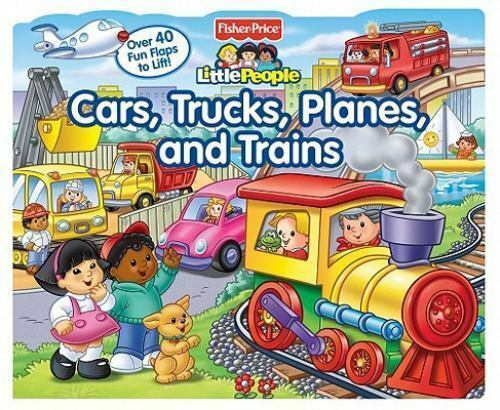 Fisher-Price Little People Lift-the-Flap Cars, Trucks, Planes and Trains by Fis
