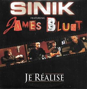 sinik feat james blunt je realise