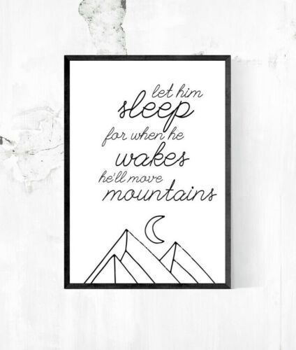 Let Him sleep Quote Black /& White Nursery Print Geometric Mountain Picture Art