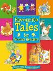 Favourite Tales for Young Readers by Award Publications Ltd (Hardback, 2011)