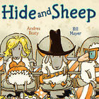 Hide and Sheep by Andrea Beaty (Hardback, 2011)