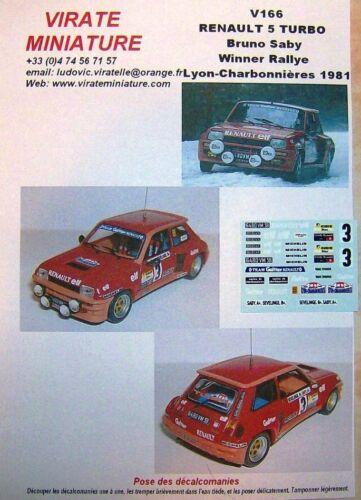 V166 RENAULT 5 TURBO WINNER RALLYE LYON CHARBONNIERES 1981 BRUNO SABY VIRATE