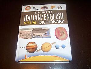 The Firefly Italian English Visual Dictionary Italy Word Language Book New 9781554077168 Ebay