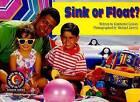 Sink or Float? by Kimberlee Graves (Paperback / softback, 1997)