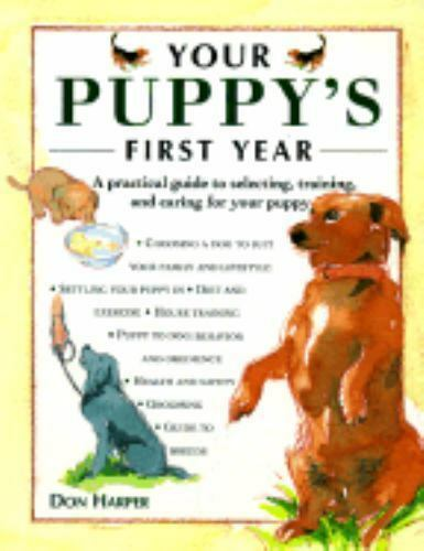 Your Puppy's First Year by Don Harper