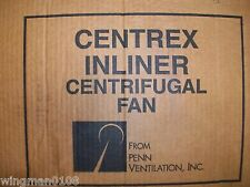 PENN VENTILATION CENTEX INLINE CENTRIFUGAL FAN - MODEL SX085RC - NEW OLD STOCK