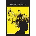 Kenny's Summer by Edward Going (Paperback / softback, 2013)