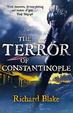 Blake, Richard The Terror of Constantinople (Aelric) Very Good Book