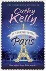 It Started with Paris von Cathy Kelly (2014, Taschenbuch)