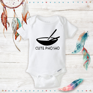 b4c54b4231 Cute Pho Sho Onesies - Baby Boy Baby Girl clothes Newborn Funny ...