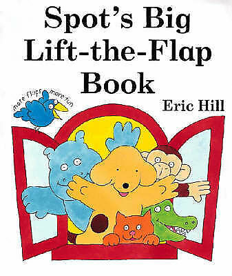 """VERY GOOD"" Spot's Big Lift-the-Flap Book, Hill, Eric, Book"