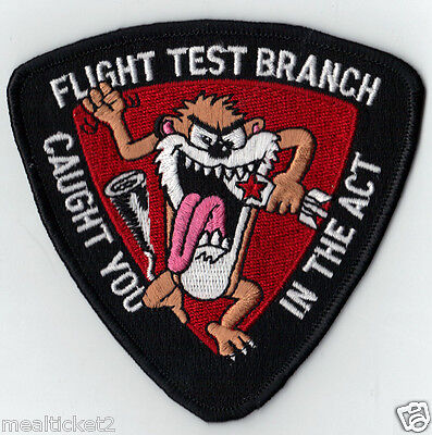 USAF PATCH 452nd FLIGHT TEST BRANCH TASMANIAN DEVIL CAUGHT YOU IN THE ACT
