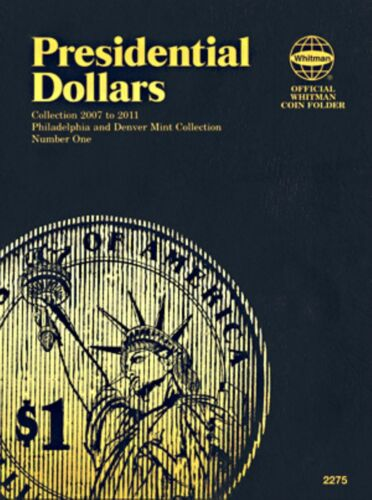 Whitman Presidential Dollars 2007 to 2011 Blue Push Coin Book 2275 Vol 1 Folder