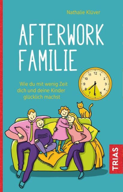 Afterwork-Familie von Nathalie Klüver (Taschenbuch)