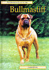 The Pet Owner's Guide to the Bullmastiff by Janet Gunn (Hardback, 2000)