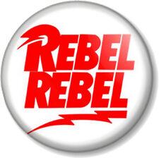 "REBEL REBEL - DAVID BOWIE 25mm 1"" Pin Button Badge Logo Song ZIGGY STARDUST"