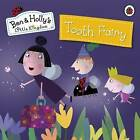 Ben and Holly's Magical Kingdom: Tooth Fairy by Ladybird Books (Paperback, 2015)