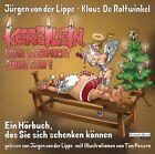 Kerzilein, kann Weihnacht Sünde sein? von Klaus de Rottwinkel und Jürgen von der Lippe (2012)