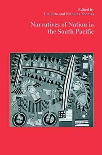 Narratives Of Nation In The South Pacific