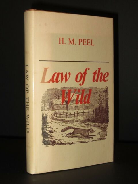 From the Library of RICHARD ADAMS Law of the Wild H.M. PEEL 1974 1st Edition