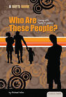 Who Are These People?: Coping with Family Dynamics by Michael Fallon (Hardback, 2010)
