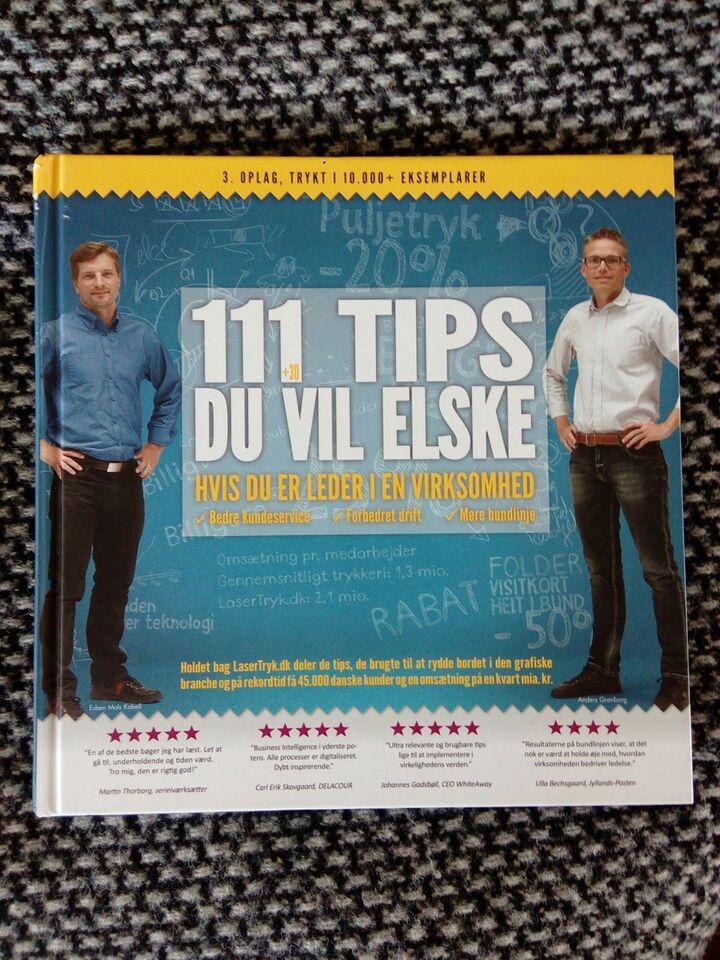 111 tips du vil elske, Anders Grønborg & Esben Mols Kabell,
