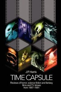 Details about Time Capsule: Reviews of Horror, Science Fiction and Fantasy  Films and TV Shows