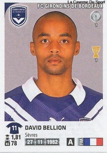 N°069 DAVID BELLION # GIRONDINS BORDEAUX VIGNETTE STICKER  PANINI FOOT 2013