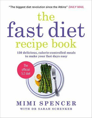 1 of 1 - The Fast Diet Recipe Book: 150 Delicious, Cal... by Dr Sarah Schenker 1780721870